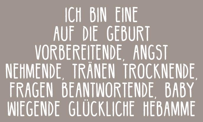 Motto Die Hebammen-Ordination